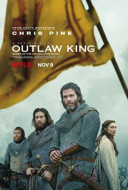 The War Movie Buff: STREAMING: Outlaw / King (2018)
