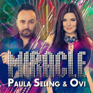 Miracle (Paula Seling and Ovi song) 2014 single by Paula Seling and Ovi