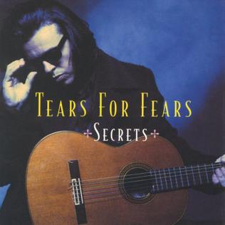 Secrets (Tears for Fears song) song by Tears for Fears