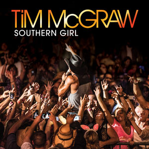 Southern Girl 2013 single by Tim McGraw