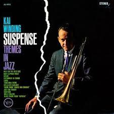 <i>Suspense Themes in Jazz</i> 1962 studio album by Kai Winding