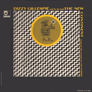 <i>The New Continent</i> album by Dizzy Gillespie
