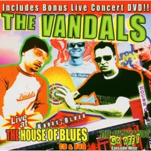 <i>Live at the House of Blues</i> (The Vandals album) live album by The Vandals