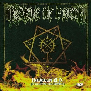 <i>Babalon A.D. (So Glad for the Madness)</i> 2003 video by Cradle of Filth