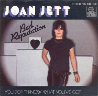 Bad Reputation (Joan Jett song)