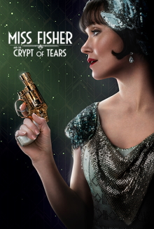 Picture of a movie: Miss Fisher & The Crypt Of Tears