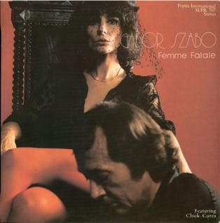 <i>Femme Fatale</i> (Gábor Szabó album) 1981 studio album by Gábor Szabó