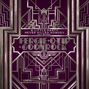 A Little Party Never Killed Nobody (All We Got) 2013 single by Fergie, Q-Tip and GoonRock