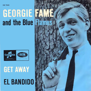 Get Away (Georgie Fame song) 1966 single by Georgie Fame and the Blue Flames