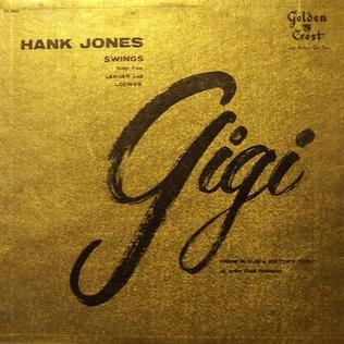 <i>Gigi</i> (Hank Jones album) 1958 studio album by Hank Jones