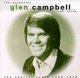 <i>The Essential Glen Campbell Volume Three</i> 1995 compilation album by Glen Campbell
