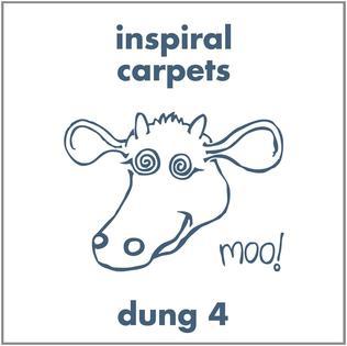 <i>Dung 4</i> album by Inspiral Carpets