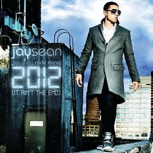 2012 (It Aint the End) 2010 single by Jay Sean