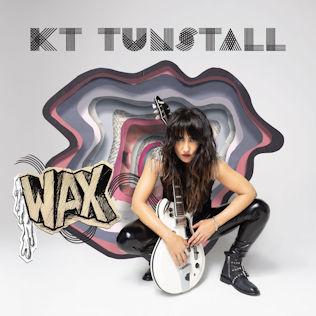 <i>Wax</i> (KT Tunstall album) 2018 album by KT Tunstall