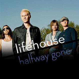 Halfway Gone single by Lifehouse