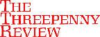 <i>The Threepenny Review</i>