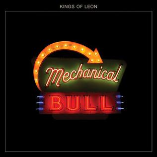 <i>Mechanical Bull</i> (album) 2013 studio album by Kings of Leon