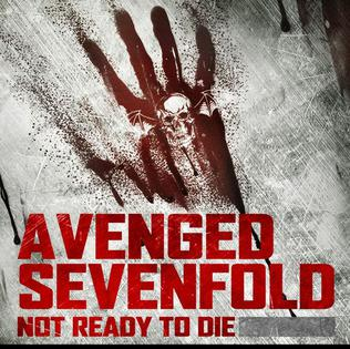 Not Ready to Die 2011 single by Avenged Sevenfold