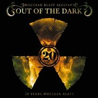 <i>Nuclear Blast All-Stars: Out of the Dark</i> 2007 compilation album by Nuclear Blast All-Stars