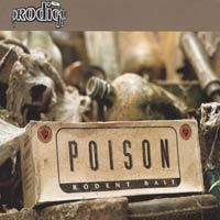 Poison (The Prodigy song) 1995 single by The Prodigy