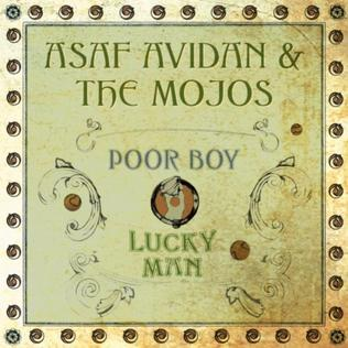 ASAF AVIDAN & THE MOJOS - POOR BOY - YouTube