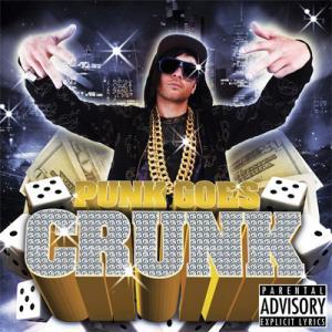 Punk Goes Crunk - Wikipedia