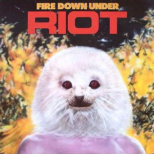 <i>Fire Down Under</i> 1981 studio album by Riot