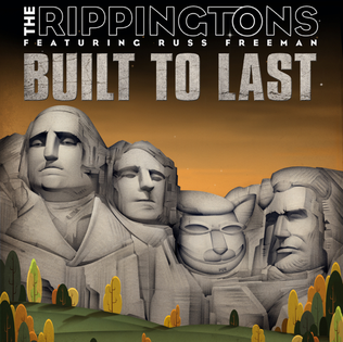the rippingtons built to last