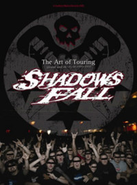 <i>The Art of Touring</i> 2005 video by Shadows Fall