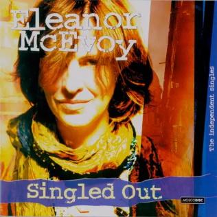 <i>Singled Out</i> (Eleanor McEvoy album) 2009 compilation album by Eleanor McEvoy