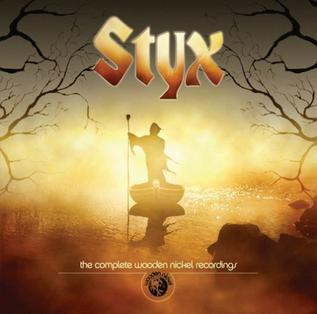 <i>The Complete Wooden Nickel Recordings</i> 2005 compilation album by Styx