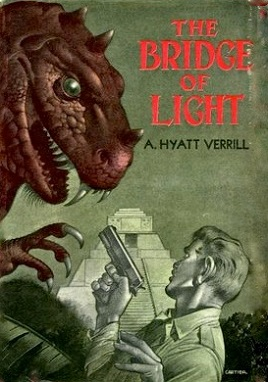 <i>The Bridge of Light</i> book by Alpheus Hyatt Verrill