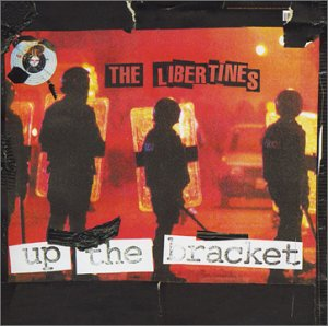 <i>Up the Bracket</i> 2002 studio album by The Libertines