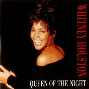 Queen of the Night (song) 1996 single by Whitney Houston