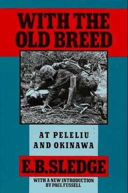 https://upload.wikimedia.org/wikipedia/en/5/50/With_the_Old_Breed_(Eugene_B._Sledge_book_-_cover_art).jpg