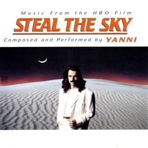 <i>Steal the Sky</i> (soundtrack) 1999 soundtrack album by Yanni