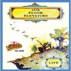 live 13th floor elevators album wikipedia