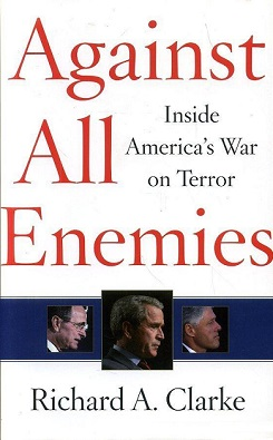 Against All Enemies By Richard A Clarke