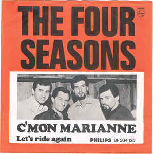 Cmon Marianne 1967 single by The Four Seasons