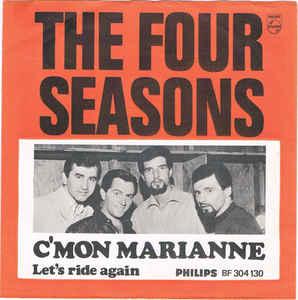 Cmon Marianne 1967 single by The Four Seasons