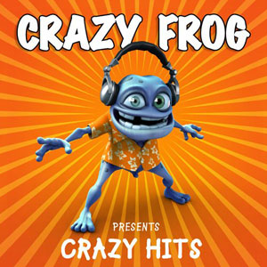 Crazy Frog Presents Crazy Hits album cover