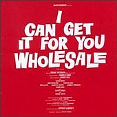 I Can Get It for You Wholesale (album)
