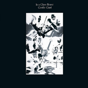 <i>In a Glass House</i> 1973 studio album by Gentle Giant