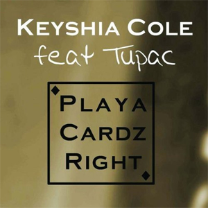 Playa Cardz Right 2008 single by Tupac Shakur and Keyshia Cole