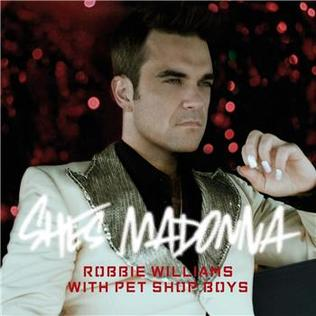 Shes Madonna 2006 song by Robbie Williams and Pet Shop Boys