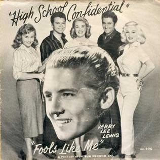 High School Confidential (Jerry Lee Lewis song) 1958 single by Jerry Lee Lewis