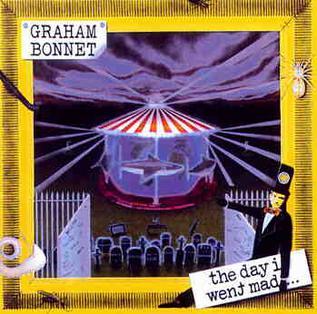 <i>The Day I Went Mad</i> album by Graham Bonnet