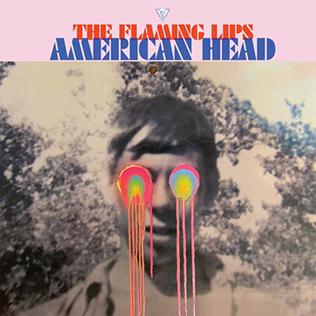 <i>American Head</i> 2020 studio album by the Flaming Lips