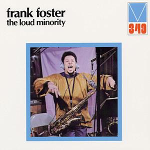 <i>The Loud Minority</i> 1972 studio album by Frank Foster