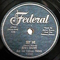 Try Me (James Brown song) Single by James Brown and The Famous Flames